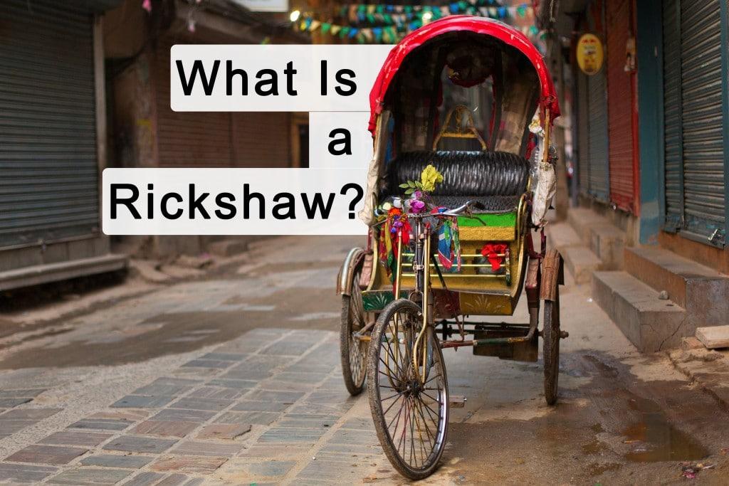 What is a rickshaw